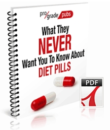 Free Report - What they Never Want You to Know About Diet Pills